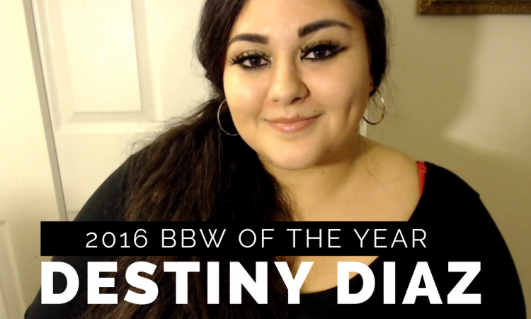 YouTube Interview with 2016 BBW of the Year, Destiny Diaz