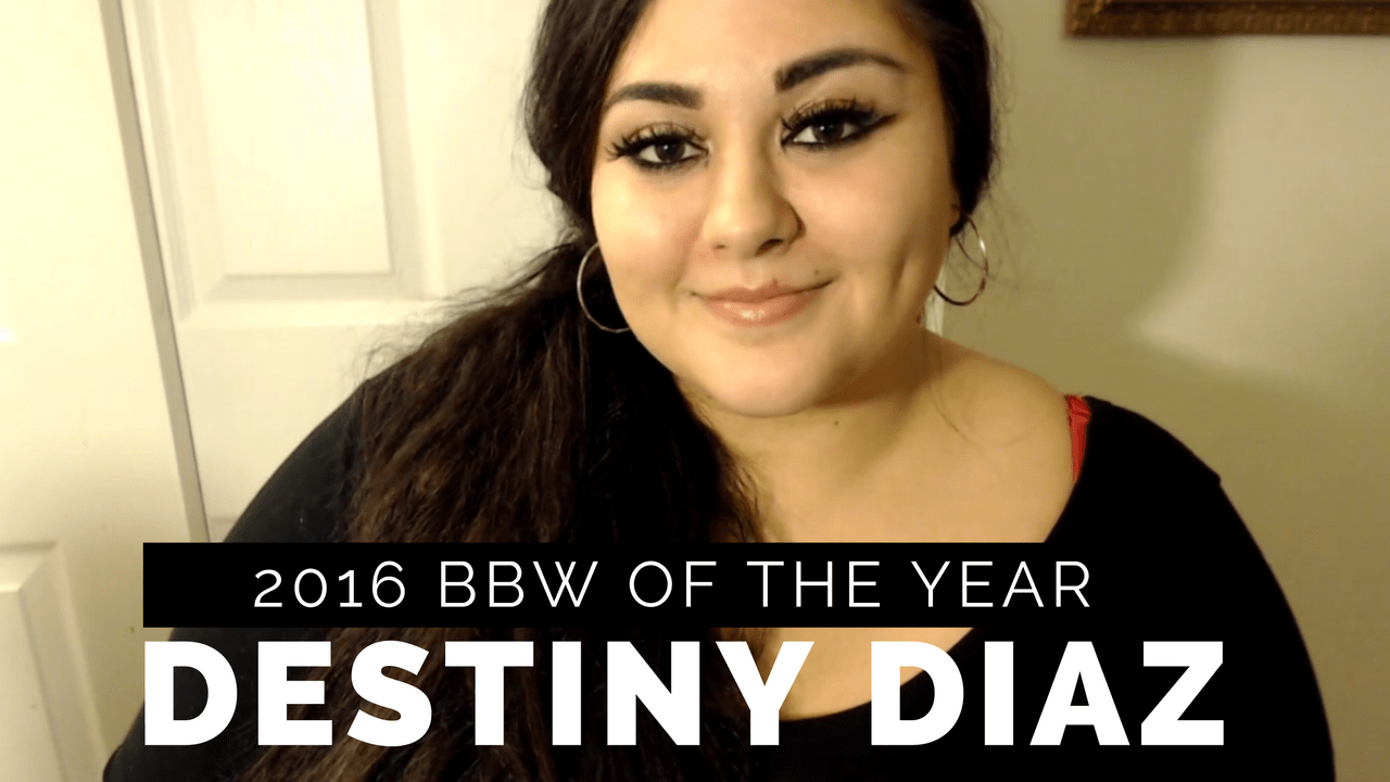destiny diaz bbw of the year