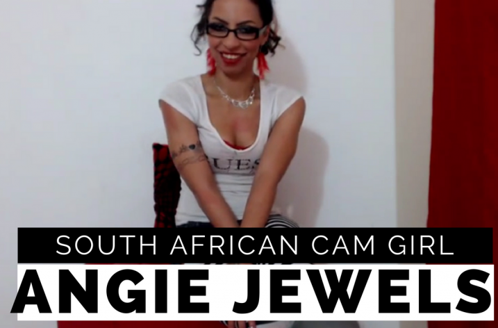 Interview with South African Webcam Performer, Angie Jewels