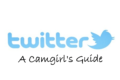 Get the Most Out of Twitter: A Camgirl's Guide
